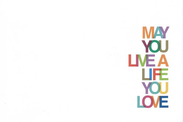 Image for May You Live A Life You Love