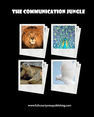 The Communication Jungle: Understanding Yourself and Others, Zabriskie, Kate