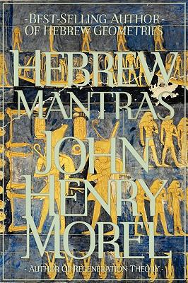 Hebrew Mantras, Morel, John Henry