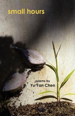 Small Hours, Chen, Yu Yan