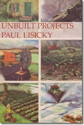 Unbuilt Projects, Lisicky, Paul