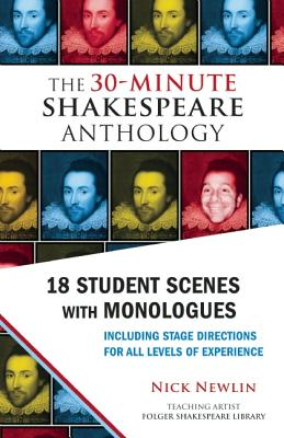 Image for The 30-Minute Shakespeare Anthology: 18 Student Scenes with Monologues
