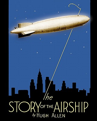 Image for The Story of the Airship