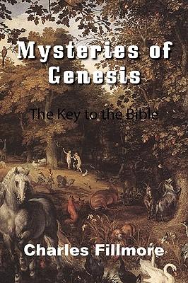 Mysteries of Genesis, Fillmore, Charles