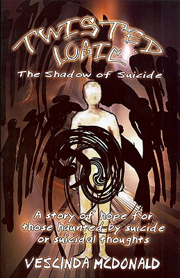 Image for Twisted Logic: The Shadow of Suicide