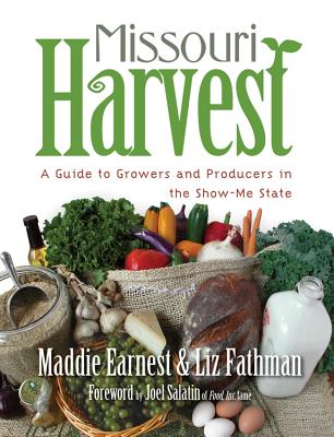 Image for Missouri Harvest : A Guide to Growers and Producers in the Show-Me State