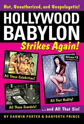 Image for Hollywood Babylon Strikes Again!: More Exhibitions! More Sex! More Sin! More Scandals Unfit to Print (Blood Moon's Babylon)