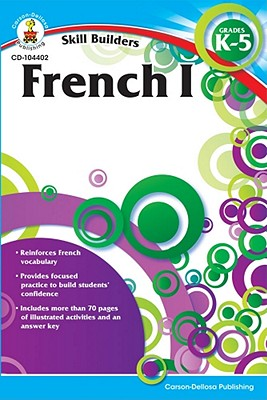 Image for French I, Grades K - 5 (Skill Builders)