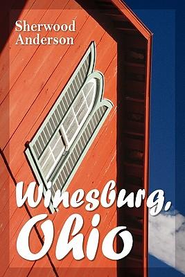 Winesburg, Ohio, Anderson, Sherwood