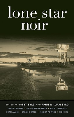 Image for Lone Star Noir (Akashic Noir)