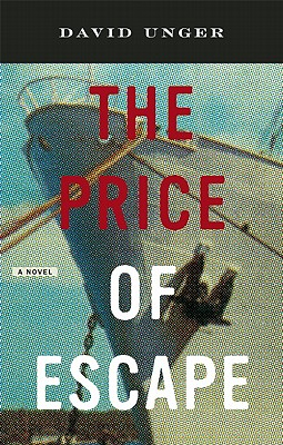 The Price of Escape, Unger, David