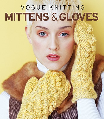 Image for VOGUE KNITTING MITTENS & GLOVES