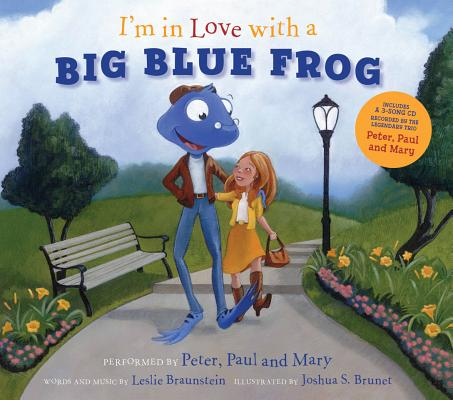 Image for I'm in Love with a Big Blue Frog
