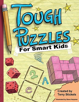 """Tough Puzzles for Smart Kids, """"Stickels, Terry"""""""