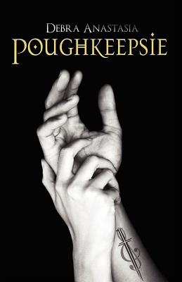 Image for Poughkeepsie (The Poughkeepsie Brotherhood Series)