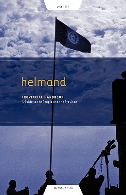 Helmand Provincial Handbook: A Guide to the People and the Province, Westmacott, Tom