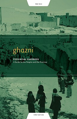 Image for Ghazni Provincial Handbook: A Guide to the People and the Province