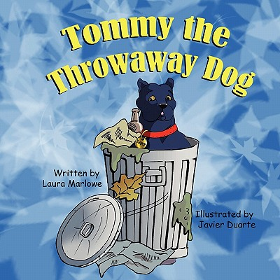 Tommy the Throwaway Dog, Marlowe, Laura