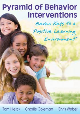 Image for Pyramid of Behavior Interventions: Book 7 Keys to a Positive Learning Environment
