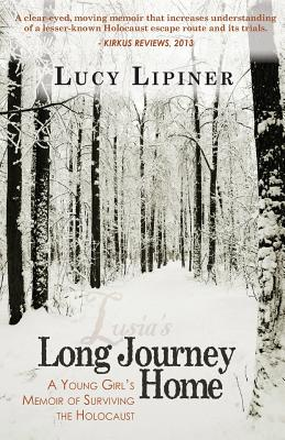 Image for Long Journey Home: A Young Girl's Memoir of Surviving the Holocaust