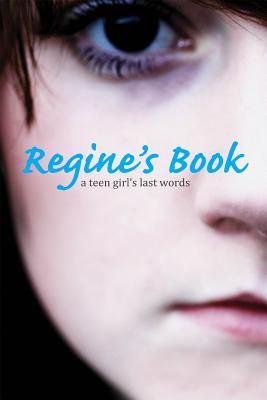 Regine's Book: A Teen Girl's Last Words (True Stories), Regine Stokke