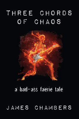 Image for Three Chords of Chaos