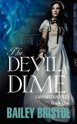 Image for The Devil's Dime (Samaritan Files Trilogy)