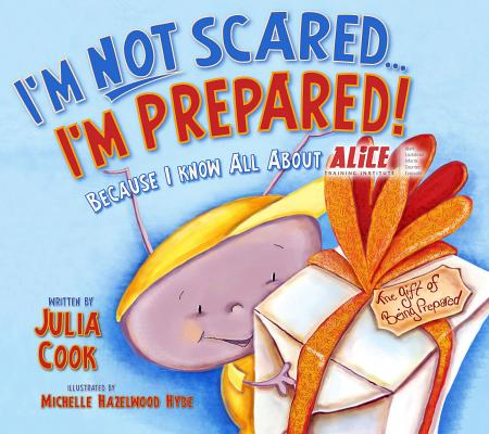 Image for I'M NOT Scared, I'M Prepared!