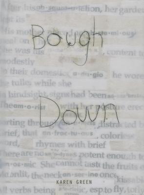 Karen Green: Bough Down