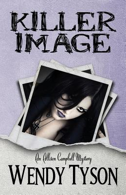Image for KILLER IMAGE (ALLISON CAMPBELL, NO 1)
