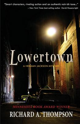 Lowertown, Richard A. Thompson
