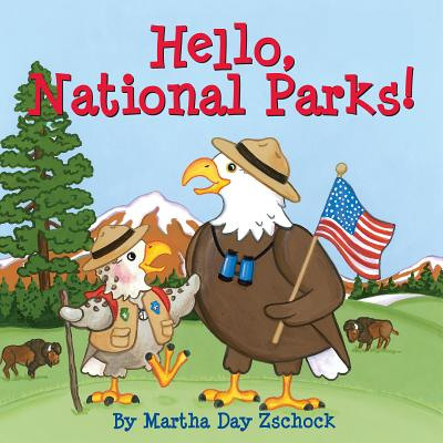 Hello, National Parks!, Zschock, Martha