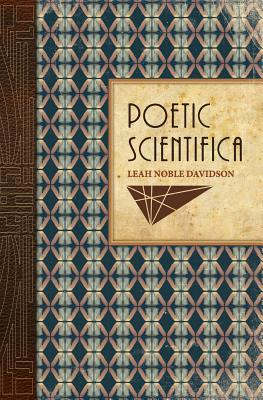 Poetic Scientifica, Noble Davidson, Leah