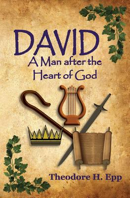 Image for David: A Man After the Heart of God
