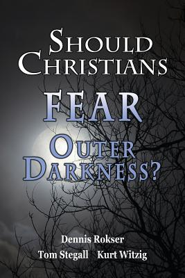 Image for Should Christians Fear Outer Darkness?