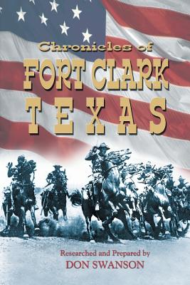 Image for Chronicles of Fort Clark Texas