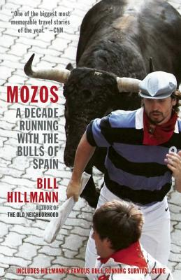 Image for Mozos: A Decade Running with the Bulls of Spain