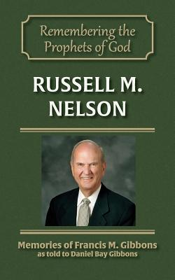 Image for Russell M. Nelson (Remembering the Prophets of God) (Volume 8)