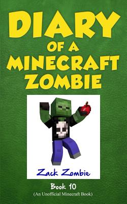 Image for Diary of a Minecraft Zombie Book 10 - One Bad Apple (An Unofficial Minecraft Book)