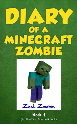 Image for Diary of a Minecraft Zombie Book 1: A Scare of a Dare