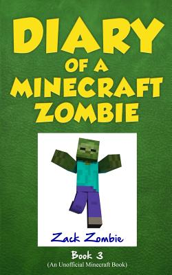 Image for Diary of a Minecraft Zombie Book 3: When Nature Calls