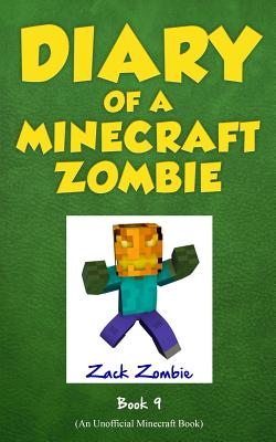Image for Diary of a Minecraft Zombie Book 9: Zombie's Birthday Apocalypse