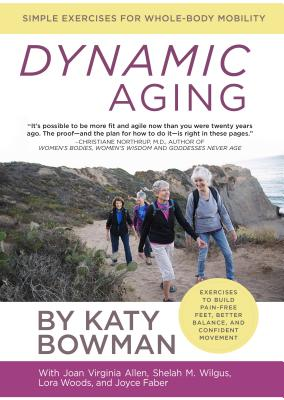 Image for Dynamic Aging: Simple Exercises for Whole Body Mobility
