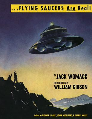Image for Flying Saucers Are Real! (The Ufo Library of Jack Womack)