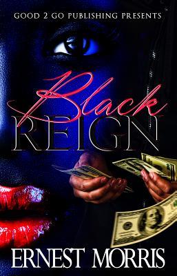 Black Reign: Reign & Na'Tae, Morris, Ernest