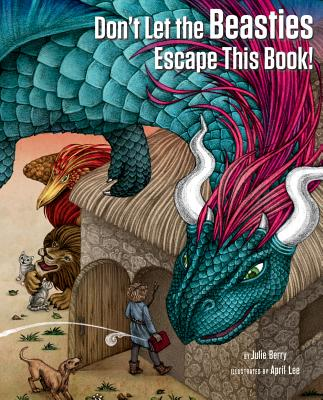 Image for DON'T LET THE BEASTIES ESCAPE THIS BOOK!