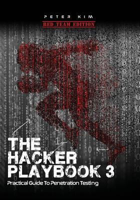 Image for The Hacker Playbook 3: Practical Guide To Penetration Testing