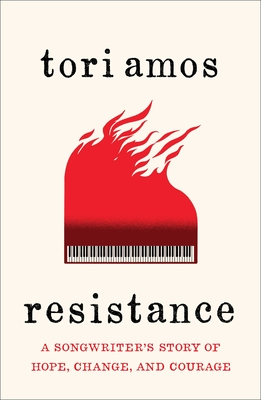 Image for Resistance: A Songwriter's Story of Hope, Change, and Courage