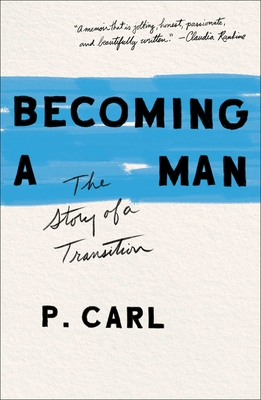 Image for Becoming a Man: The Story of a Transition