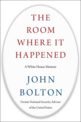 Image for ROOM WHERE IT HAPPENED: A WHITE HOUSE MEMOIR